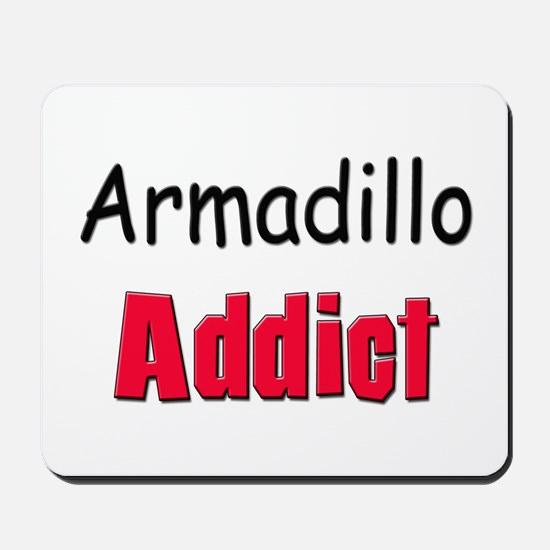 Armadillo Addict Mousepad
