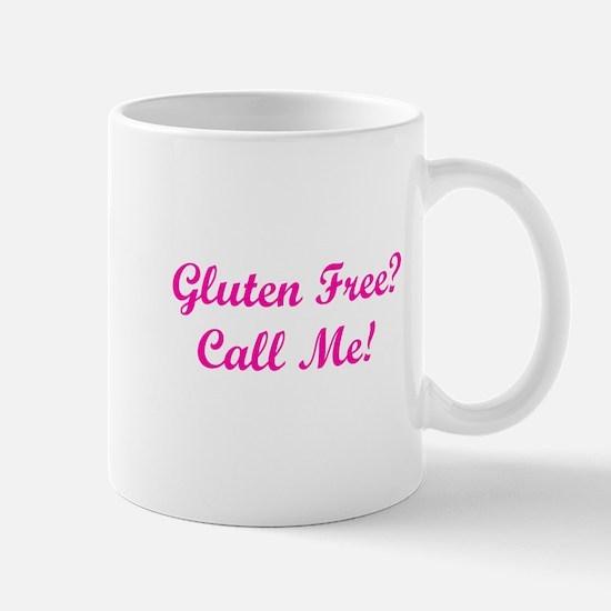 Gluten Free? Call Me! Mug
