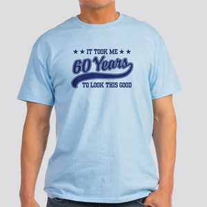 Funny 60th Birthday Light T-Shirt