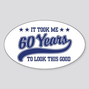 Funny 60th Birthday Oval Sticker