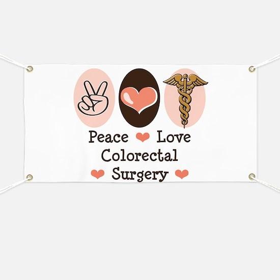 Peace Love Colorectal Surgery Banner