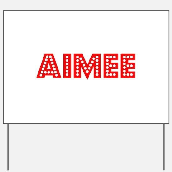 Retro Aimee (Red) Yard Sign