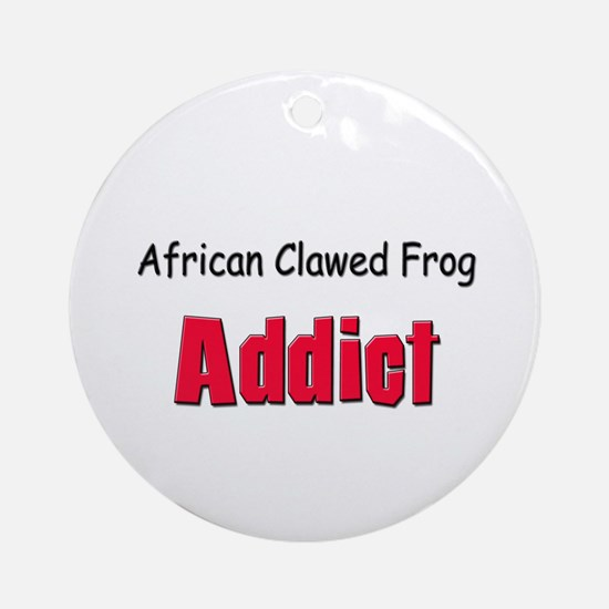 African Clawed Frog Addict Ornament (Round)