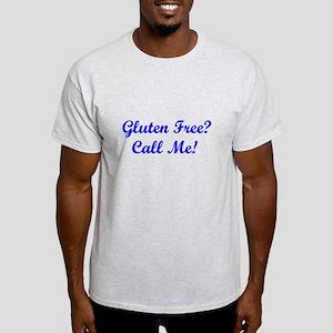 Gluten Free? Call Me! Light T-Shirt