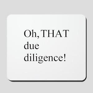 Due Diligence Mousepad