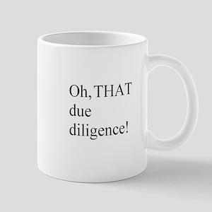 Due Diligence Mug