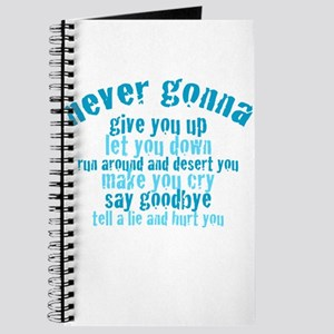 Never Gonna Give You Up! Journal