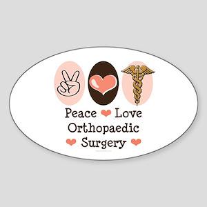 Peace Love Orthopaedic Surgery Oval Sticker
