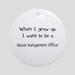 When I grow up I want to be a Waste Management Off
