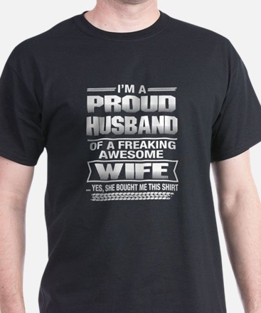 I'm A Proud Husband Of A Freaking Awesome T-Shirt