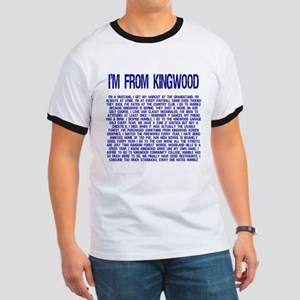 I'm From Kingwood T-Shirt