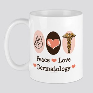 Peace Love Dermatology Mug