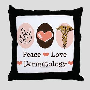 Peace Love Dermatology Throw Pillow