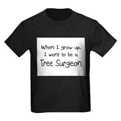 When I grow up I want to be a Tree Surgeon T
