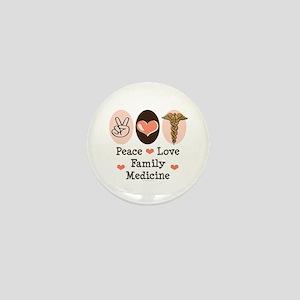 Peace Love Family Medicine Mini Button