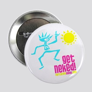 """Party Cove A GoGo - Get Neked! 2.25"""" Button"""