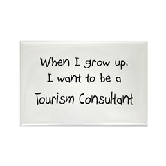When I grow up I want to be a Tourism Consultant R