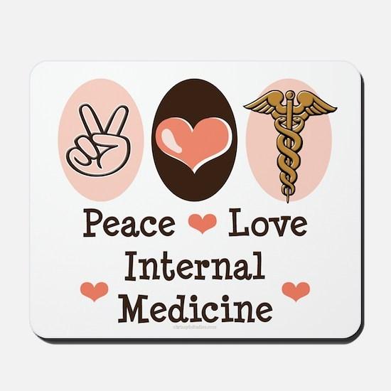 Peace Love Internal Medicine Mousepad