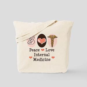 Peace Love Internal Medicine Tote Bag