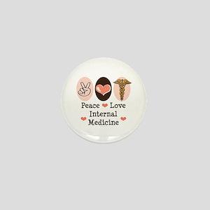 Peace Love Internal Medicine Mini Button