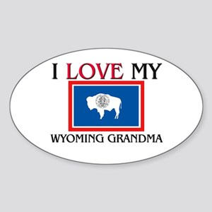 I Love My Wyoming Grandma Oval Sticker
