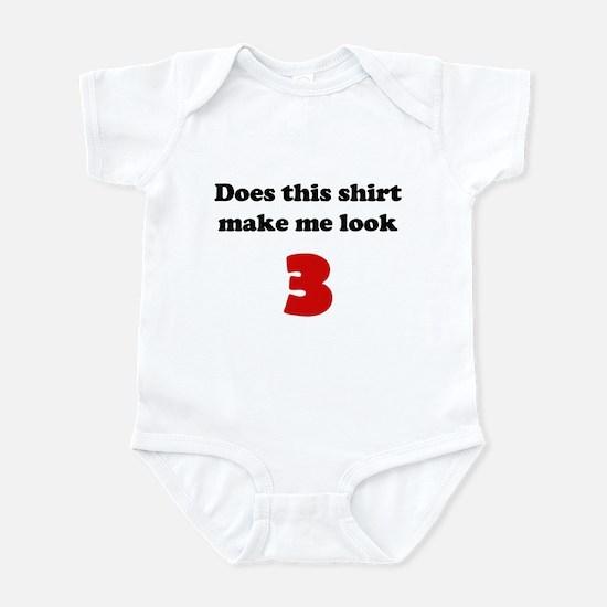 Make Me Look 3 Infant Bodysuit
