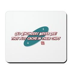 Old Engineers Never Die Mousepad