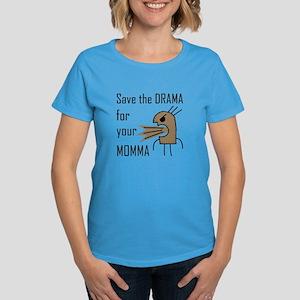 Drama Momma Women's Blue T-Shirt