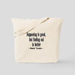 Supposing Tote Bag