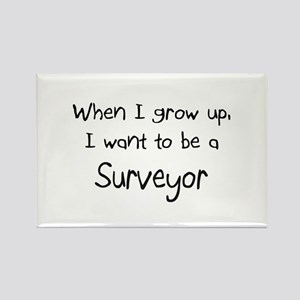When I grow up I want to be a Surveyor Rectangle M