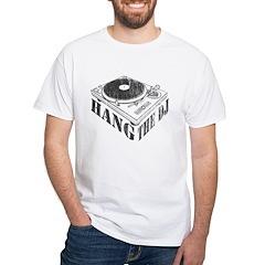 Hang the DJ White T-Shirt