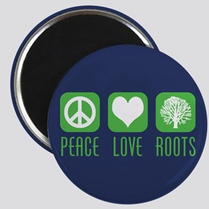 Peace Love Roots Magnet