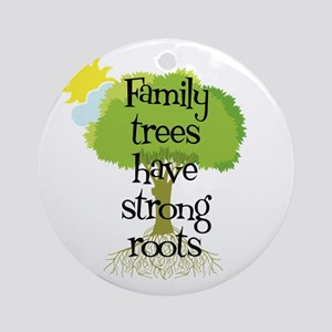 Trees Have Strong Roots Ornament (Round)