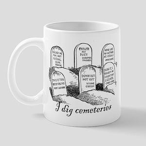 I Dig Cemeteries Mug