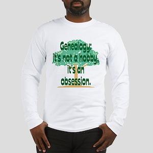 Genealogy Obsession Long Sleeve T-Shirt