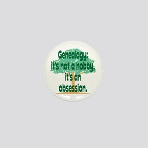 Genealogy Obsession Mini Button