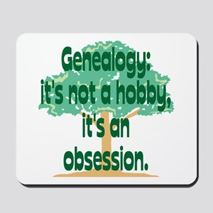 Genealogy Obsession Mousepad