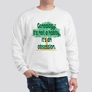Genealogy Obsession Sweatshirt