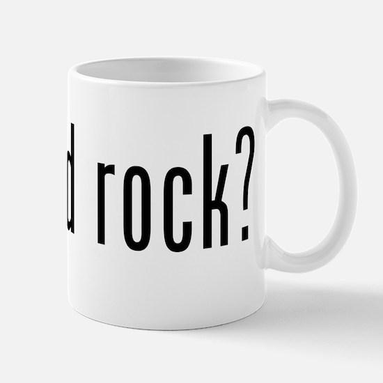 got hard rock? Mug
