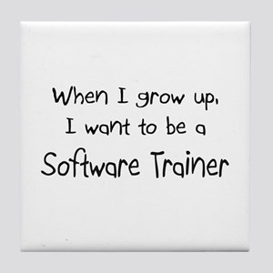When I grow up I want to be a Software Trainer Til