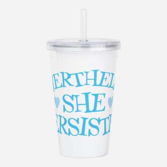 Nevertheless She Persi Acrylic Double-wall Tumbler