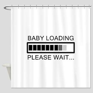 Baby Loading Please Wait Shower Curtain