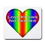 Love Knows No Gender Mousepad