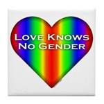 Love Knows No Gender Tile Coaster