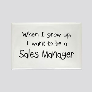 When I grow up I want to be a Sales Manager Rectan