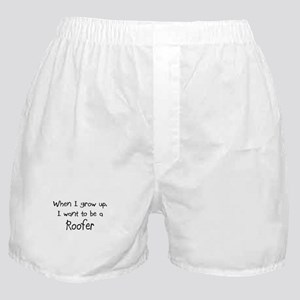 When I grow up I want to be a Roofer Boxer Shorts