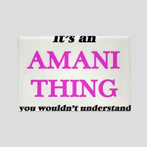 It's an Amani thing, you wouldn't Magnets
