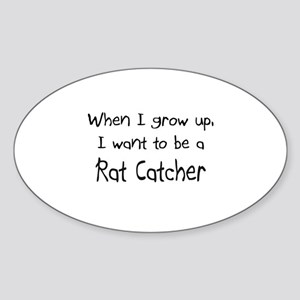 When I grow up I want to be a Rat Catcher Sticker