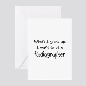 When I grow up I want to be a Radiographer Greetin