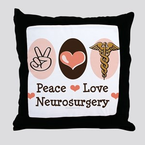 Peace Love Neurosurgery Throw Pillow
